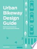 Urban Bikeway Design Guide Second Edition