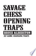 Savage Chess Opening Traps : are ready to learn the fundamental and...