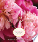 The Party Planner  An Expert Organizing Guide for Entertaining