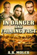 In Danger and Falling Fast