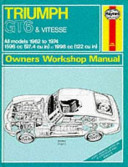 Haynes Triumph GT6 Vitesse Owners  Workshop Manual  1962 1974