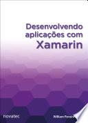 Desenvolvendo Aplica Es Com Xamarin book