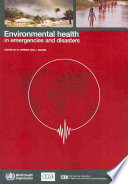 Environmental Health in Emergencies and Disasters