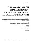 Thermo mechanical characterization of evolving packaging materials and structures