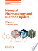 Neonatal Pharmacology And Nutrition Update