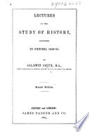 Lectures On The Study Of History Delivered In Oxford 1859 61 Second Edition Of Lectures On Modern History Etc