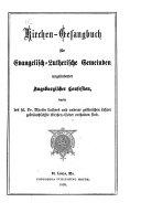 Kirchen-Gesangbuch für evangelisch-lutherische Gemeinden ungeänderter Augsburgischer Confession