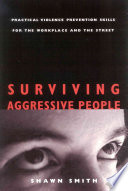 Surviving Aggressive People