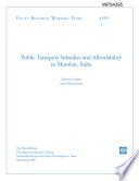 Public Transport Subsidies and Affordability in Mumbai, India