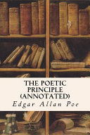 The Poetic Principle  Annotated