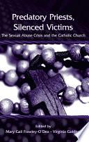 Predatory Priests  Silenced Victims