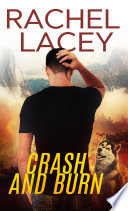 Crash And Burn : fears. agreeing to accompany a...
