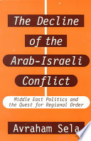 The Decline of the Arab Israeli Conflict