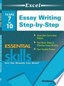 Excel Essential Skills Essay Writing Step by Step Years 7 10
