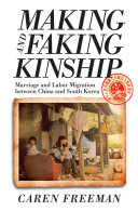 Making and Faking Kinship
