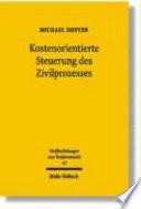 Kostenorientierte Steuerung des Zivilprozesses