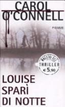 Louise sparì di notte