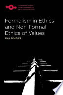Formalism in Ethics and Non formal Ethics of Values