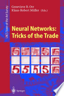 Neural Networks: Tricks Of The Trade : experience and word-of-mouth, techniques and heuristics...