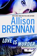 Love Is Murder  A Novella of Suspense