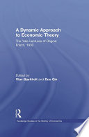 A Dynamic Approach to Economic Theory