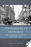 Australians in Shanghai