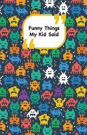 Funny Things My Kid Said