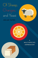 Of Sheep, Oranges, and Yeast Book