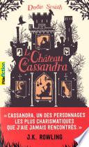 Le Château De Cassandra : livre qui se vit autant...