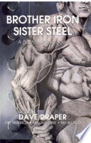 Brother Iron Sister Steel  A Bodybuilder   s Book