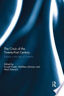 The Crisis of the Twenty First Century