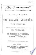 An Explanatory and Pronouncing Dictionary of the English Language  with Synonyms