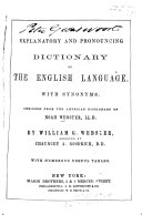 An Explanatory and Pronouncing Dictionary of the English Language, with Synonyms