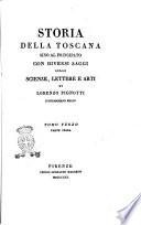 Storia della Toscana sino al Principato con diversi saggi sulle scienze  lettere e arti di Lorenzo Pignotti istoriografo regio