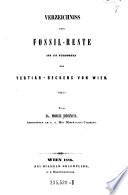Verzeichniss der Fossil-Reste aus 135 Fundorten des Tertiär-Beckens von Wien