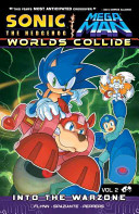 Sonic / Mega Man: Worlds Collide 2 : themselves stuck in a twisted dimension of dr....