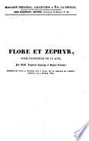 Flore et  Zephyr  folie vaudeville en 1 acte