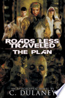 Roads Less Traveled  The Plan