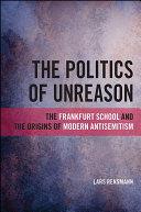 The Politics of Unreason Book