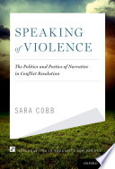 Speaking Of Violence : stories about what happened, who did what to...