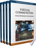 Virtual Communities  Concepts  Methodologies  Tools and Applications