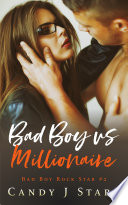 Bad Boy Vs Millionaire