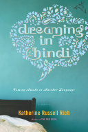 Dreaming In Hindi : new language can teach us about...