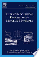 Thermo Mechanical Processing of Metallic Materials