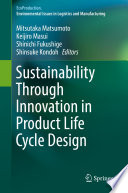 Review Sustainability Through Innovation in Product Life Cycle Design