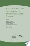 Science Education Research in the Knowledge Based Society