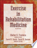 Exercise in Rehabilitation Medicine