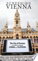 Screening Vienna  The City of Dreams in English Language Cinema and Television