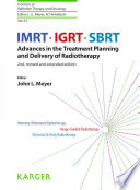 IMRT, IGRT, SBRT : the treatment planning and delivery of radiotherapy has...