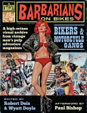 Barbarians on Bikes: Bikers and Motorcycle Gangs in Men's Pulp Adventure Magazines